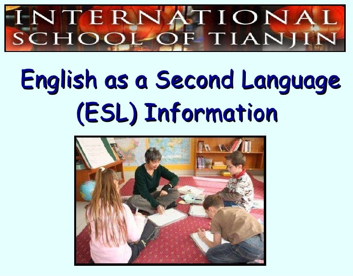 English as a Second Language (ESL) Information