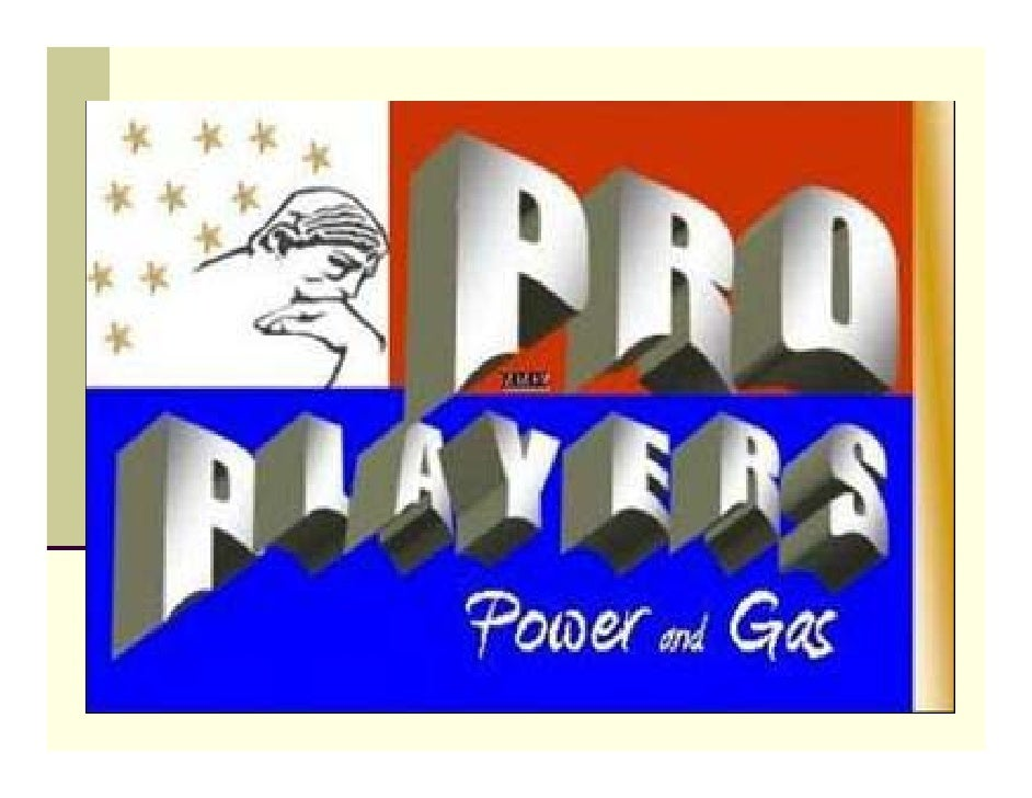PRO Players Power and Gas