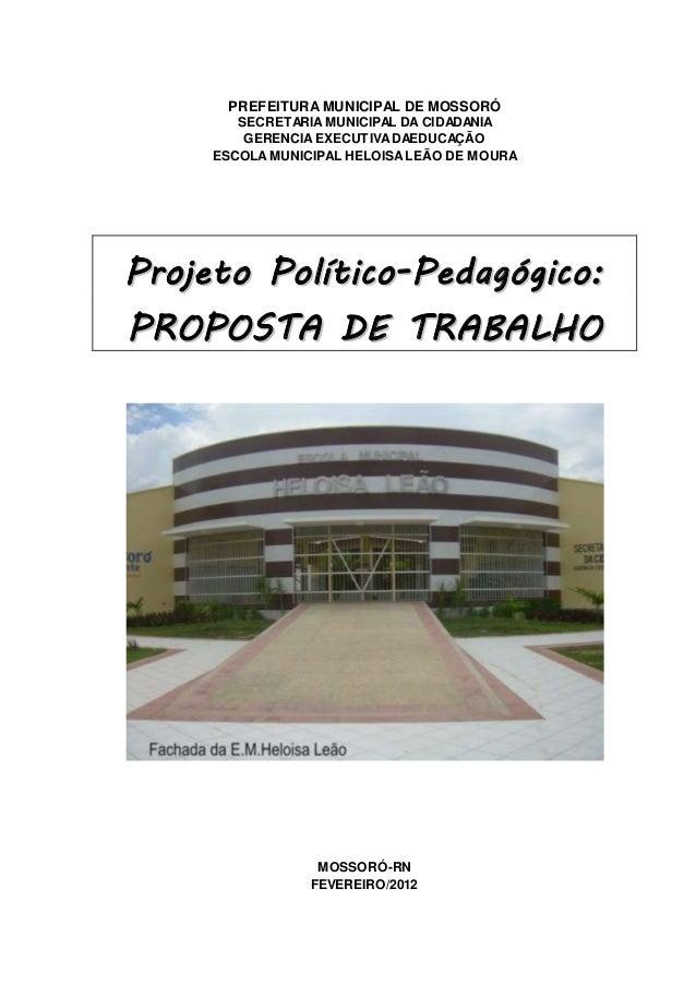 PREFEITURA MUNICIPAL DE MOSSORÓ  SECRETARIA MUNICIPAL DA CIDADANIA  GERENCIA EXECUTIVA DAEDUCAÇÃO  ESCOLA MUNICIPAL HELOIS...
