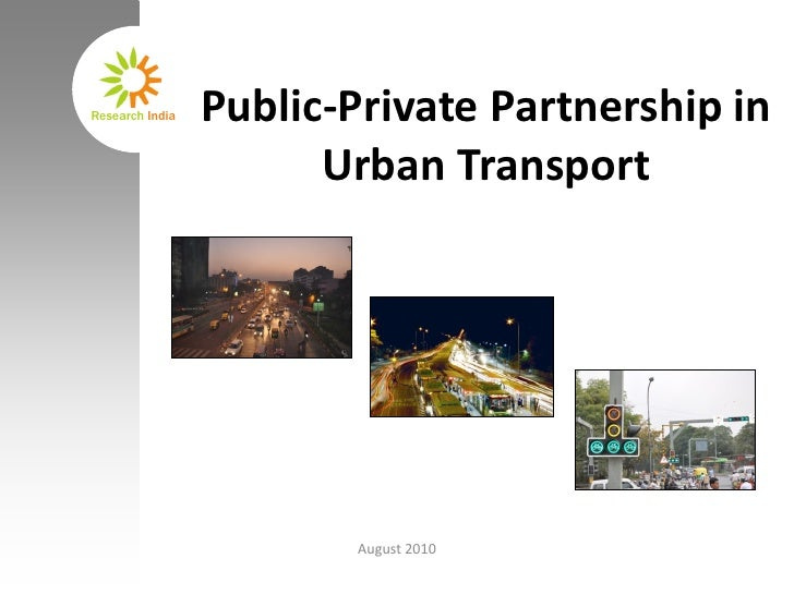 Public-Private Partnership in  Urban Transport August 2010