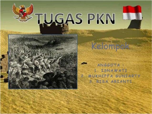 Kelompok ANGGOTA : 1. ISNAWATI 2. MUKHIFFA GUNIARTY 3. RISA ARIANTI