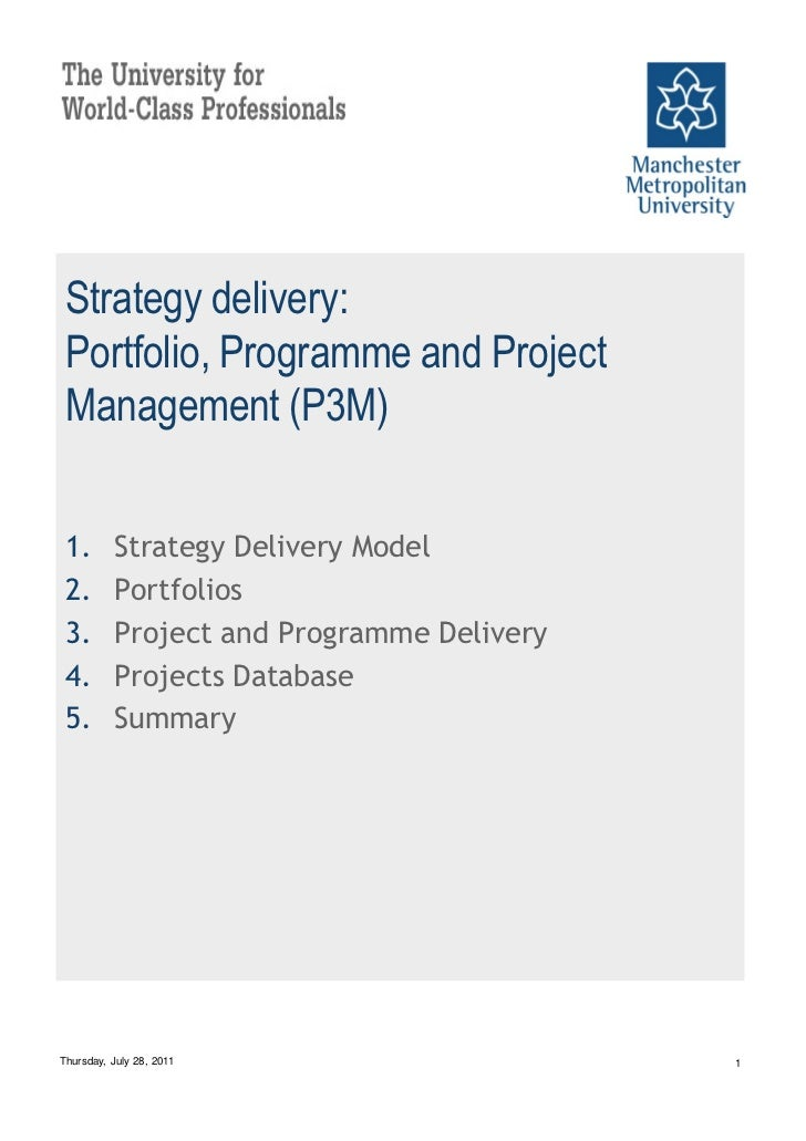 Strategy delivery: Portfolio, Programme and Project Management (P3M) 1.       Strategy Delivery Model 2.       Portfolios ...