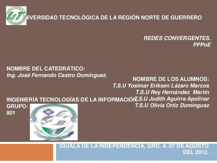 UNIVERSIDAD TECNOLÓGICA DE LA REGIÓN NORTE DE GUERRERO                                               REDES CONVERGENTES.  ...