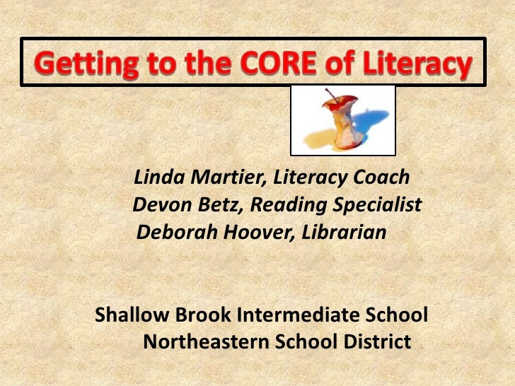 Getting to the CORE of Literacy