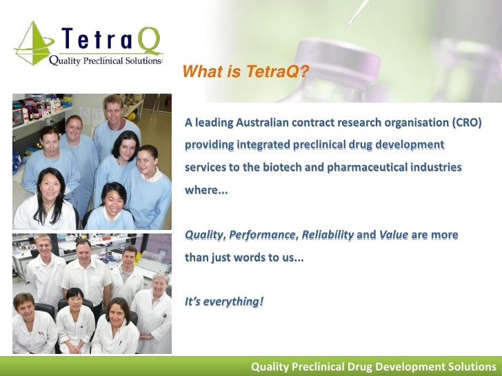 What is TetraQ?  A leading Australian contract research organisation (CRO) providing integrated preclinical drug developme...
