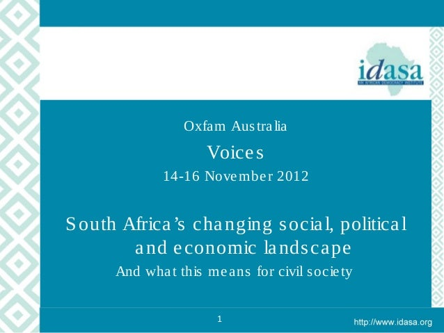 Oxfa m Aus tra lia                      Voice s              14-16 Nove mbe r 2012S outh Africa 's cha nging s ocia l, pol...