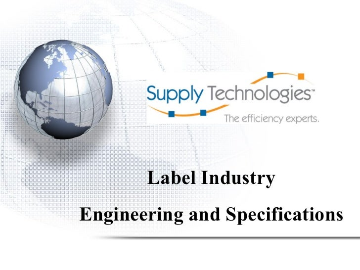 Label Industry Engineering and Specifications