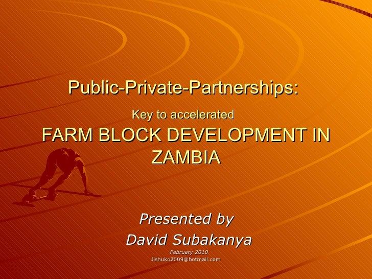 Public-Private Partnerships Key 2 Farm Block Development In Zambia