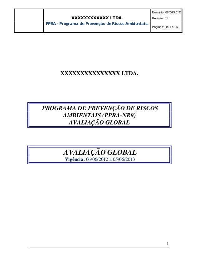 Emissão: 06/06/2012            XXXXXXXXXXXX LTDA.                       Revisão: 01PPRA - Programa de Prevenção de Riscos ...