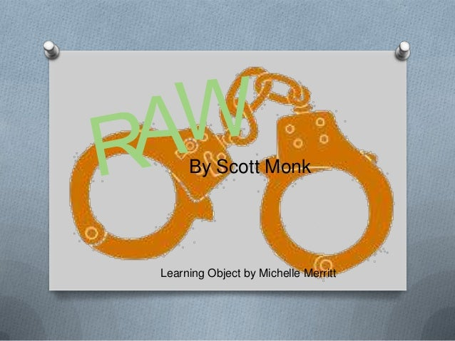 Learning Object: Raw by Scott Monk