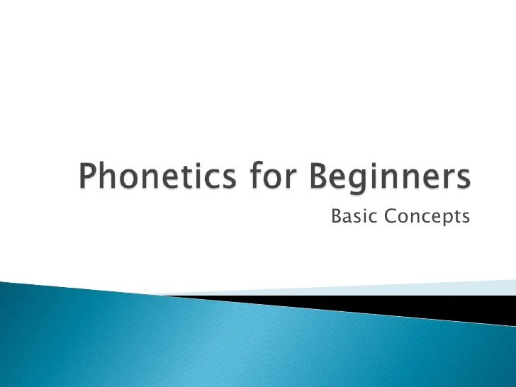 P presentation 3 (phonetics for beginners)