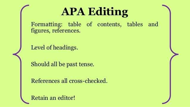 dissertation editor apa Brandy foster is an apa style guru and an expert proofreader, copy editor, and grant writer who has over seven year's professional freelance experience perfecting documents and exceeding clients' expectations.