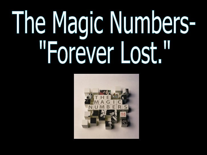 "The Magic Numbers-  ""Forever Lost."""
