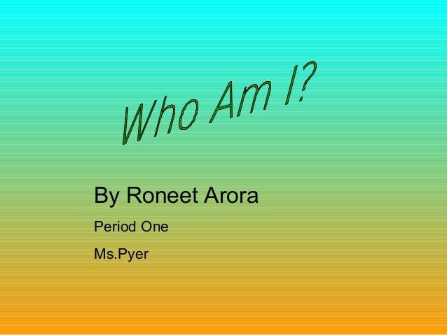 PP Roneet Arora