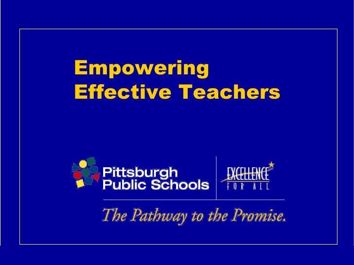 Empowering  Effective Teachers