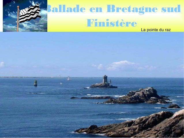 samedi 30 mars 2013 par lucien Ballade en Bretagne sud Finistère La pointe du raz