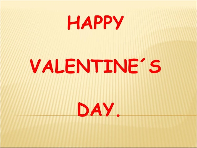 HAPPYVALENTINE´S   DAY.
