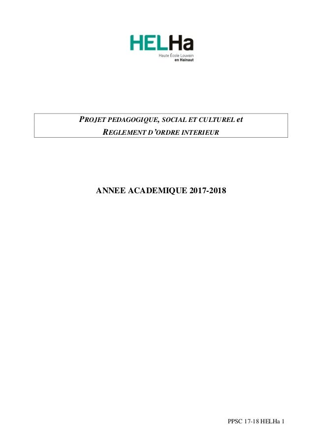 PPSC 14-15 HELHa 1  PROJET PEDAGOGIQUE, SOCIAL ET CULTUREL et  REGLEMENT D'ORDRE INTERIEUR  ANNEE ACADEMIQUE 2014-2015