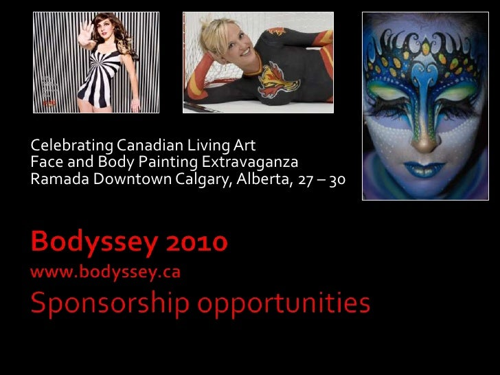 Celebrating Canadian Living Art<br />Face and Body Painting Extravaganza<br />Ramada Downtown Calgary, Alberta, 27 – 30 Au...