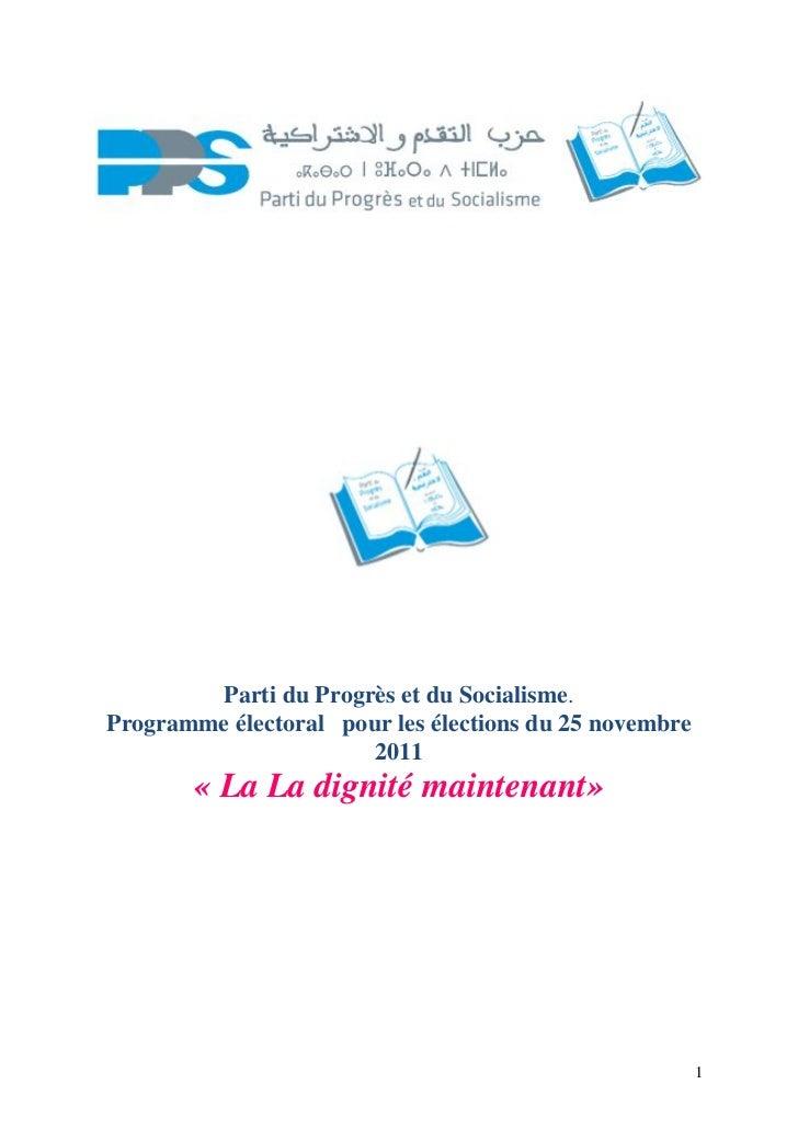 Parti du Progrès et du Socialisme.Programme électoral pour les élections du 25 novembre                       2011       «...