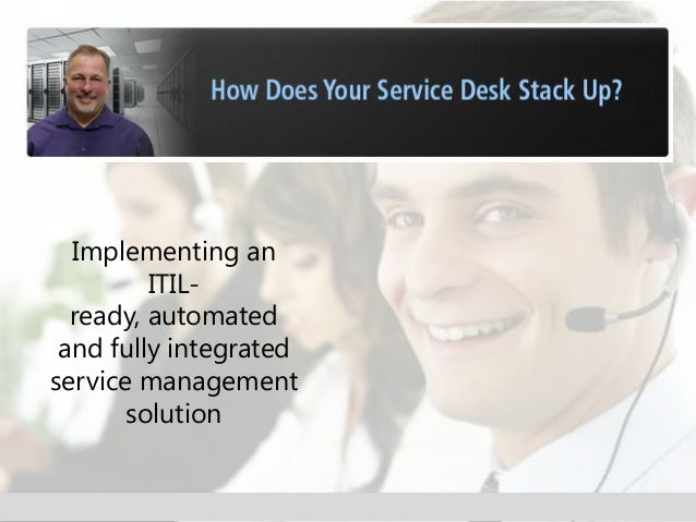 How does your service desk stack up?