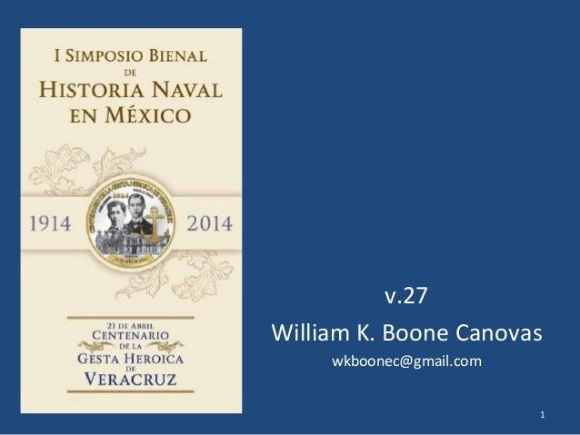 v.27 William K. Boone Canovas wkboonec@gmail.com 1