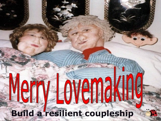 Merry Lovemaking: Build a Resilient Coupleship