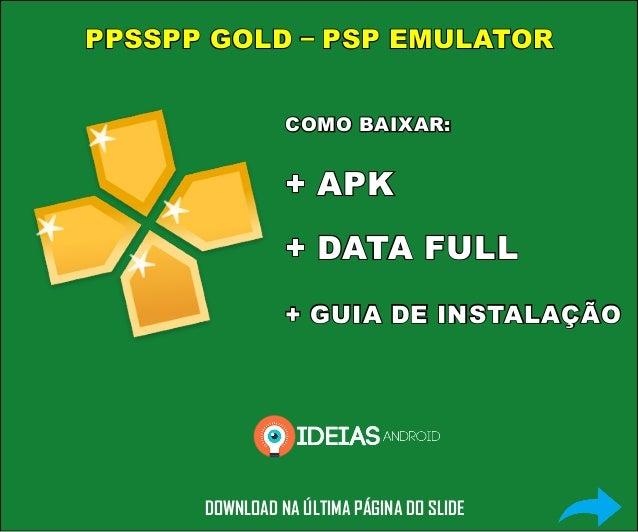 DOWNLOAD: PPSSPP Gold APK+ROMS (Completo)