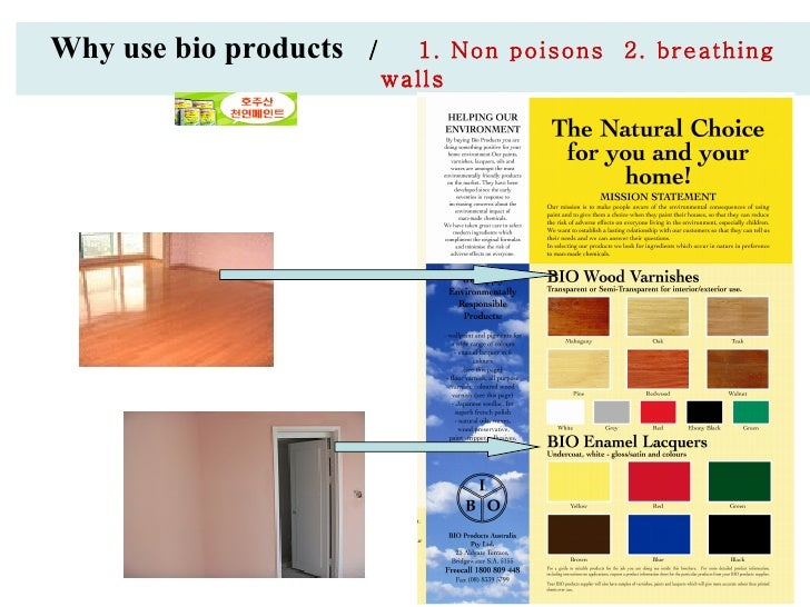 Why use bio products  /  1. Non poisons   2. breathing walls