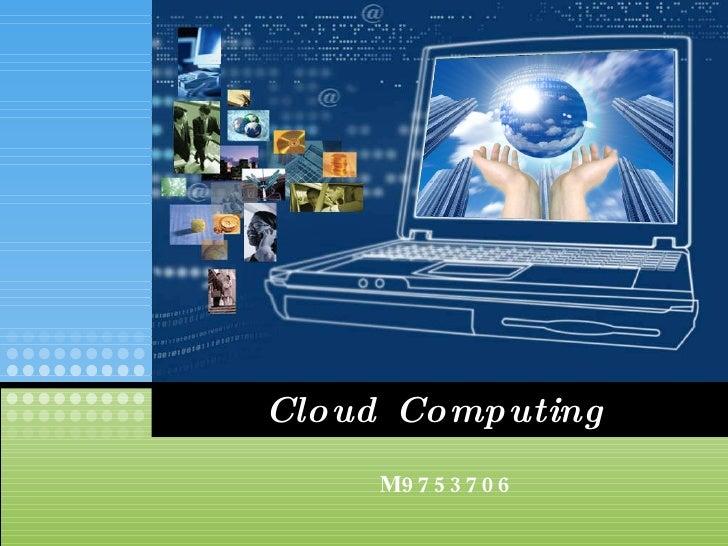 Cloud Computing M9753706
