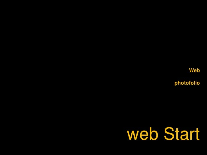 Web<br />photofolio<br />web Start<br />
