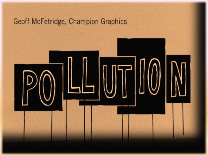 pollution....