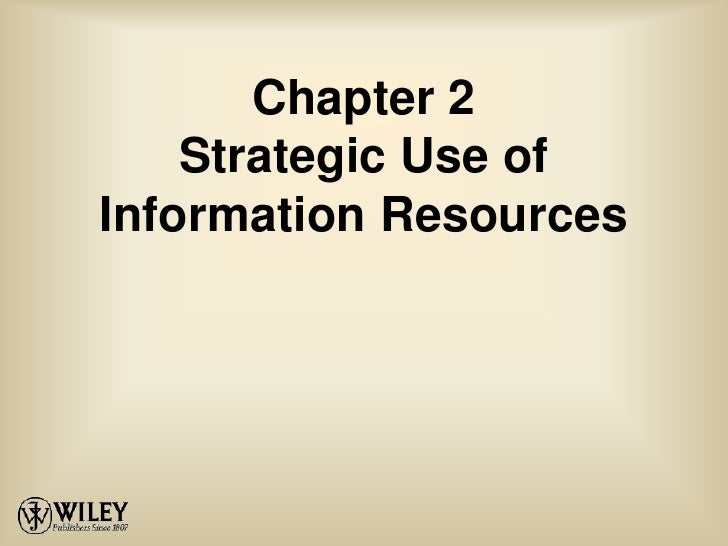 Chapter 2Strategic Use of Information Resources<br />