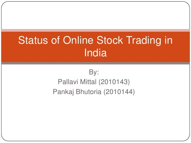 Status of Online Stock Trading in India