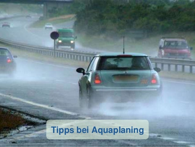 Tipps bei Aquaplaning