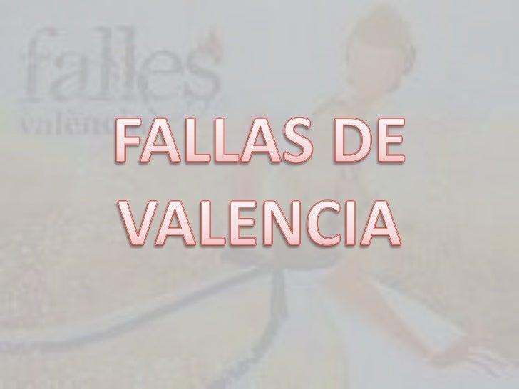 Etimología• En valenciano medieval , la palabra falla (del  latín fac[u]la, diminutivo de fax, antorcha)  servía para nomb...