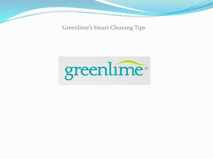 Greenlime's Smart Cleaning Tips