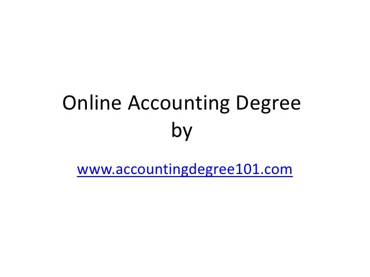 Online Accounting Degree           by www.accountingdegree101.com