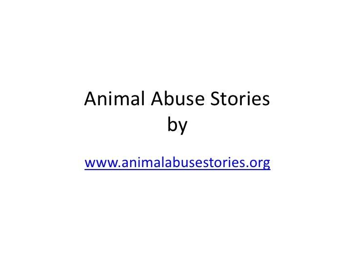 Animal Abuse Stories