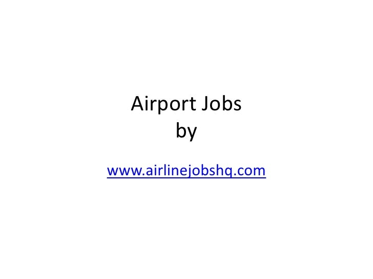 Airport Jobs        bywww.airlinejobshq.com