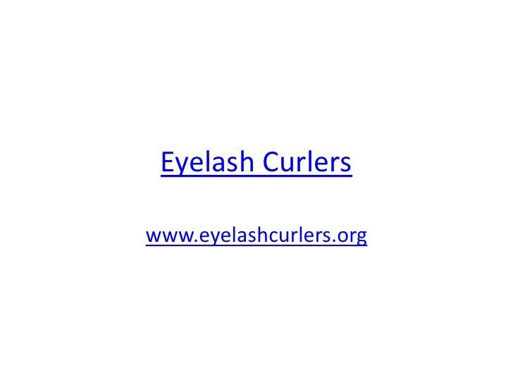 Eyelash Curlerswww.eyelashcurlers.org