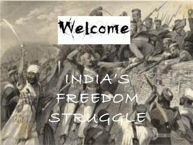 indian freedom struggle The indian independence movement was a series of activities whose ultimate aim was to end the occupation of the  the last stages of the self-rule struggle from the 1920s onwards saw.
