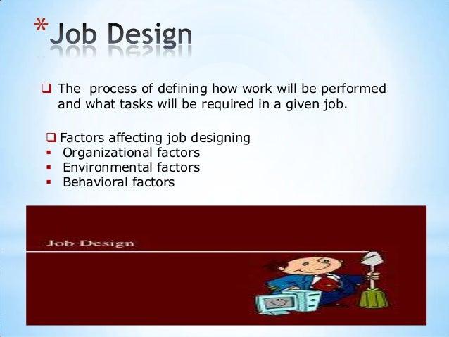 Job Analysis Job Design Job Evaluation
