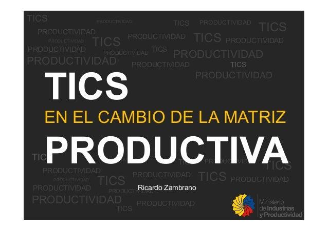 Las tics en el cambio de la matriz productiva