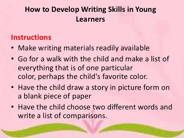 how to develop writing skills