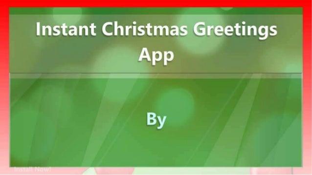 Instant Christmas Greetings App