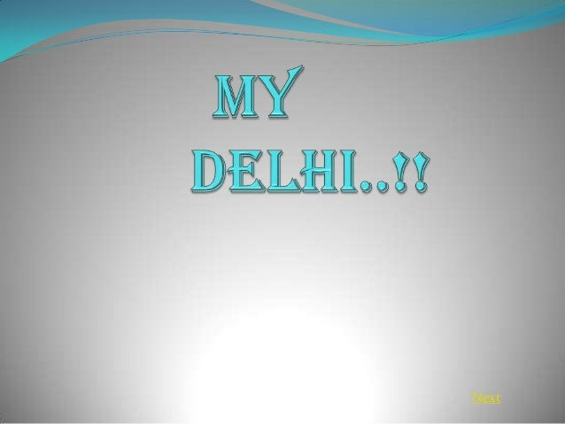 my delhi by vishal chandhok