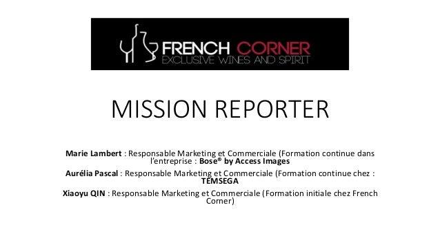 MISSION REPORTER Marie Lambert : Responsable Marketing et Commerciale (Formation continue dans l'entreprise : Bose® by Acc...