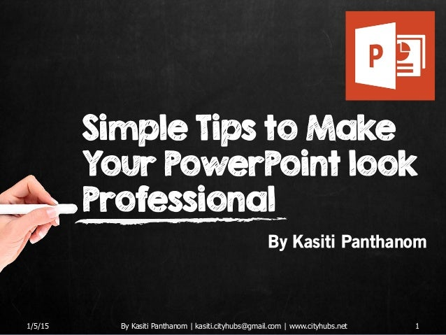 Tips on how to make a professional powerpoint presentation