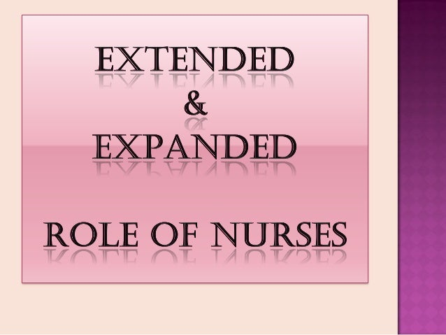 Ppt on expanded role of nurse
